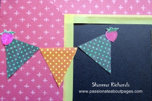 I used May's Stamp of the Month, 'Just Sayin' to create my flags.  I stamped in Hollyhock ink onto the yellow and green printed papers.  The strawberries were cut from one of the zip strips in the pack.