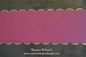 The decorative edge on this strip was created using the Scallop Border Punch (Z1851).  I ran the edge over my VersaMark ink pad (Z891) and embossed in gold.