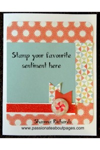 Zoe Papers and assortments make this a quick card to put together.